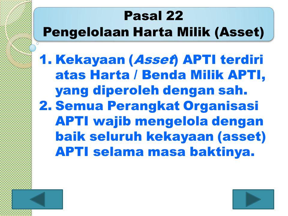 Pasal 22 Pengelolaan Harta Milik (Asset)