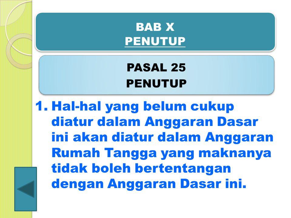 BAB X PENUTUP PASAL 25. PENUTUP.
