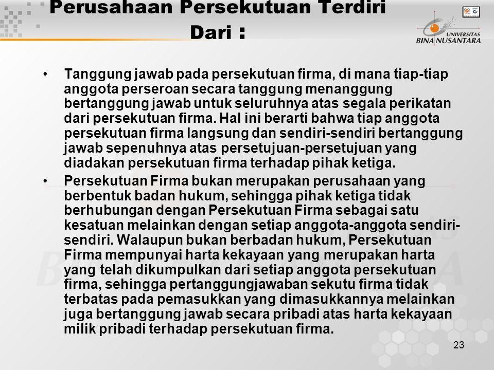 Perusahaan Persekutuan Terdiri Dari :