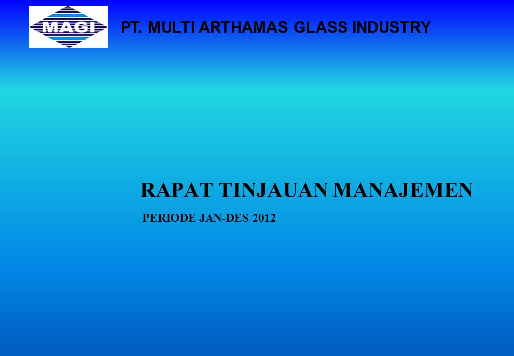 2012 SMT 01 & SMT 02 - MANAGEMENT REVIEW