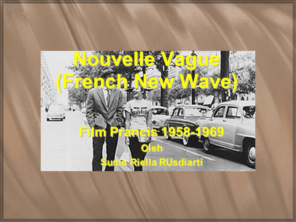 Nouvelle Vague (French New Wave)