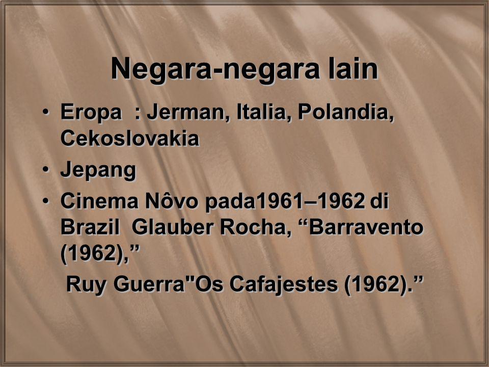 Negara-negara lain Eropa : Jerman, Italia, Polandia, Cekoslovakia