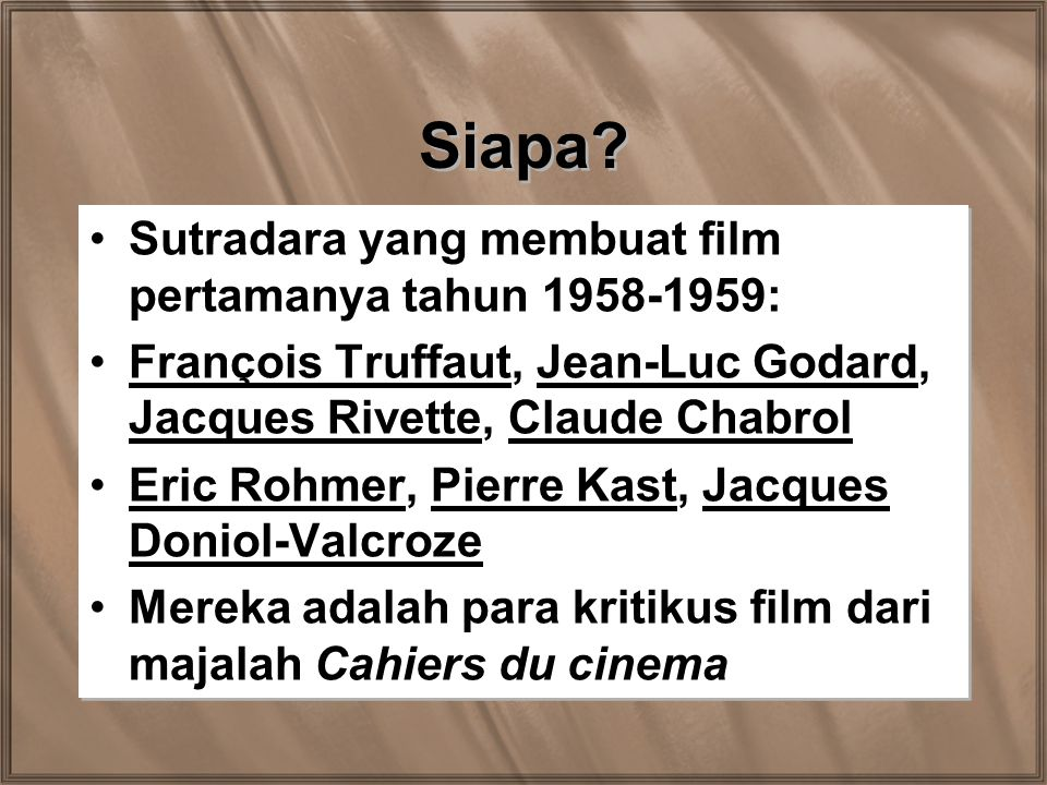 Siapa Sutradara yang membuat film pertamanya tahun 1958-1959: