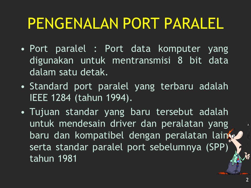PENGENALAN PORT PARALEL