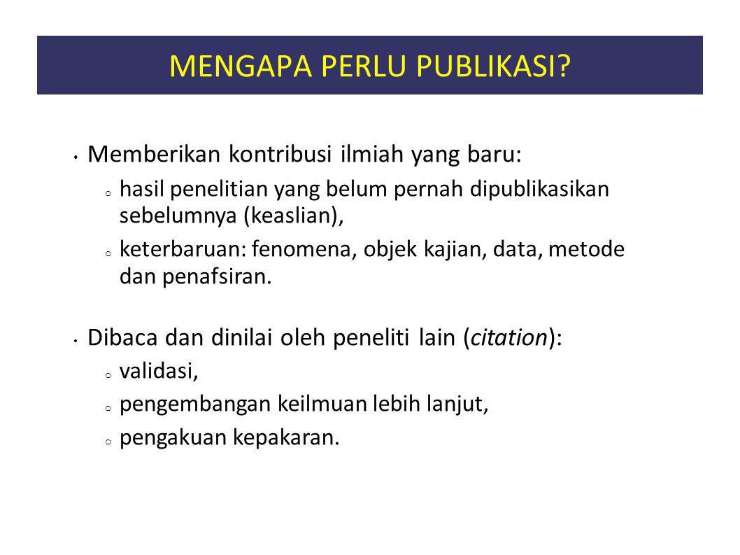 MENGAPA PERLU PUBLIKASI