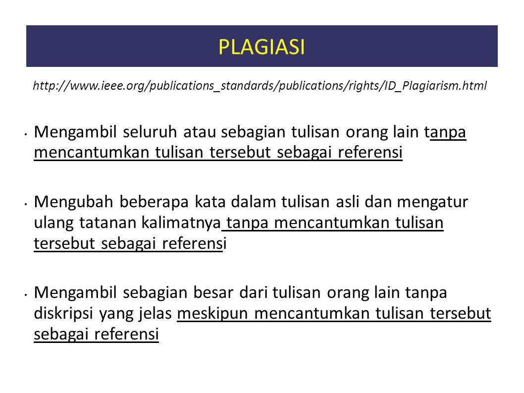 PLAGIASI http://www.ieee.org/publications_standards/publications/rights/ID_Plagiarism.html.