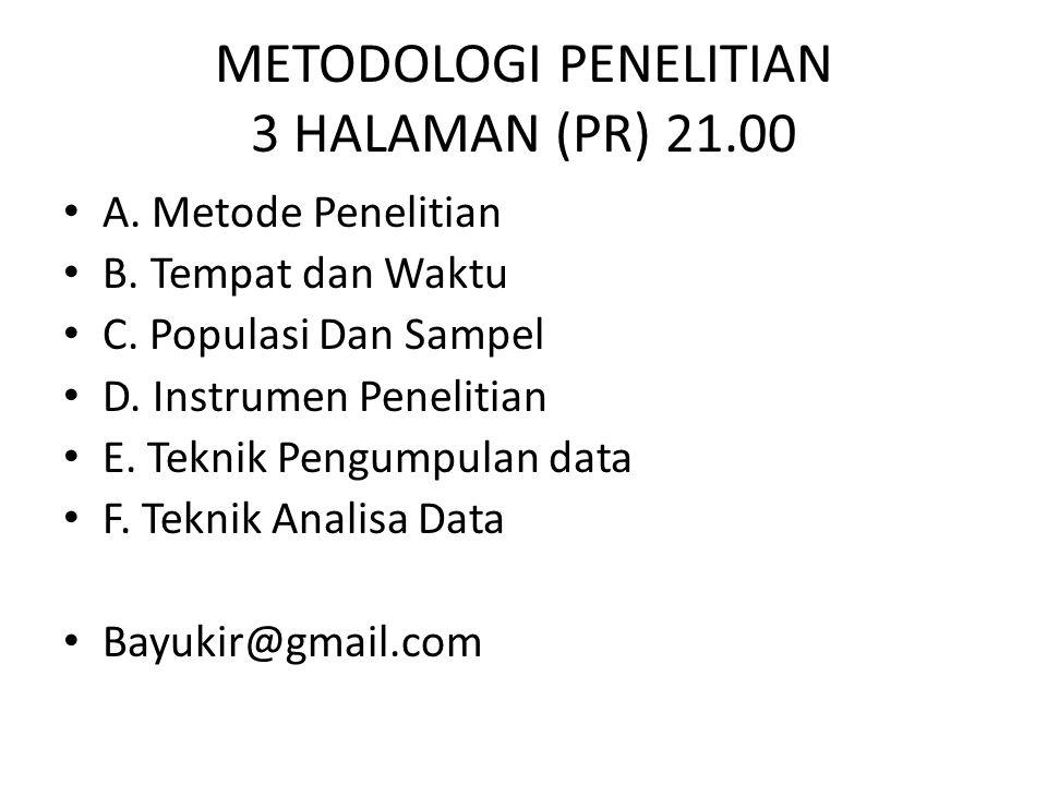 METODOLOGI PENELITIAN 3 HALAMAN (PR) 21.00