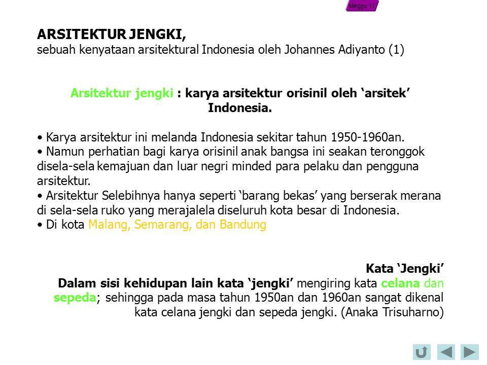 Minggu 11 ARSITEKTUR JENGKI, sebuah kenyataan arsitektural Indonesia oleh Johannes Adiyanto (1)