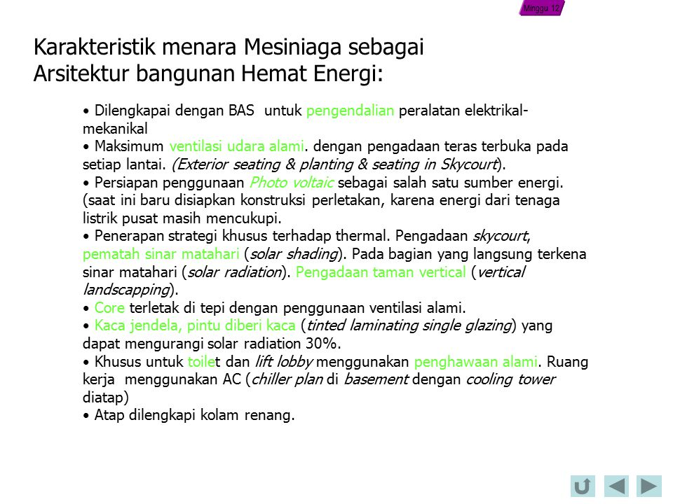 Minggu 12 Karakteristik menara Mesiniaga sebagai Arsitektur bangunan Hemat Energi: