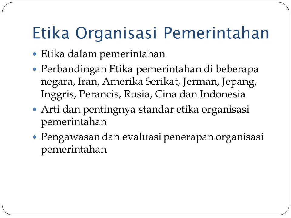 Etika Organisasi Pemerintahan