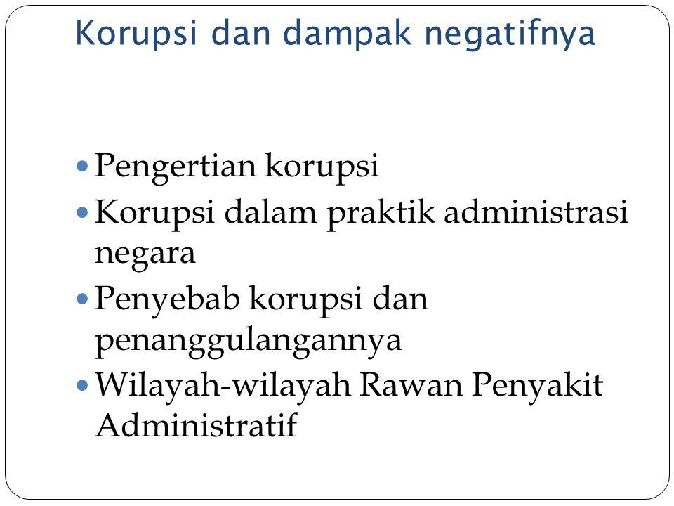 Korupsi dan dampak negatifnya