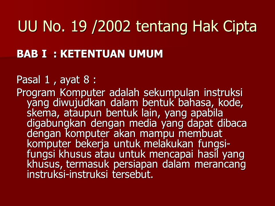UU No. 19 /2002 tentang Hak Cipta