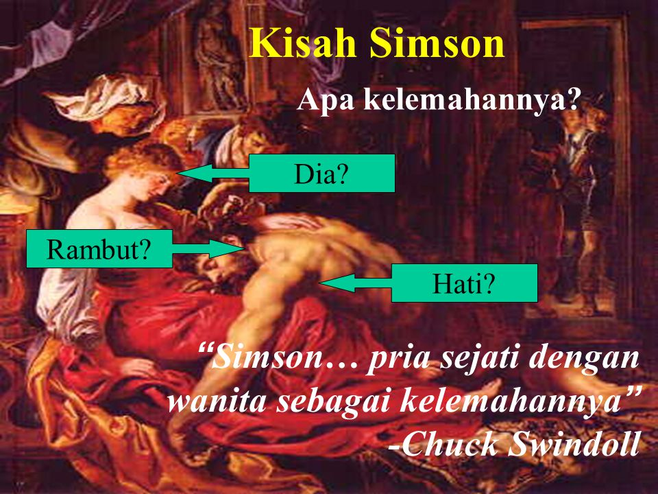Kisah Simson Samson's Weakness