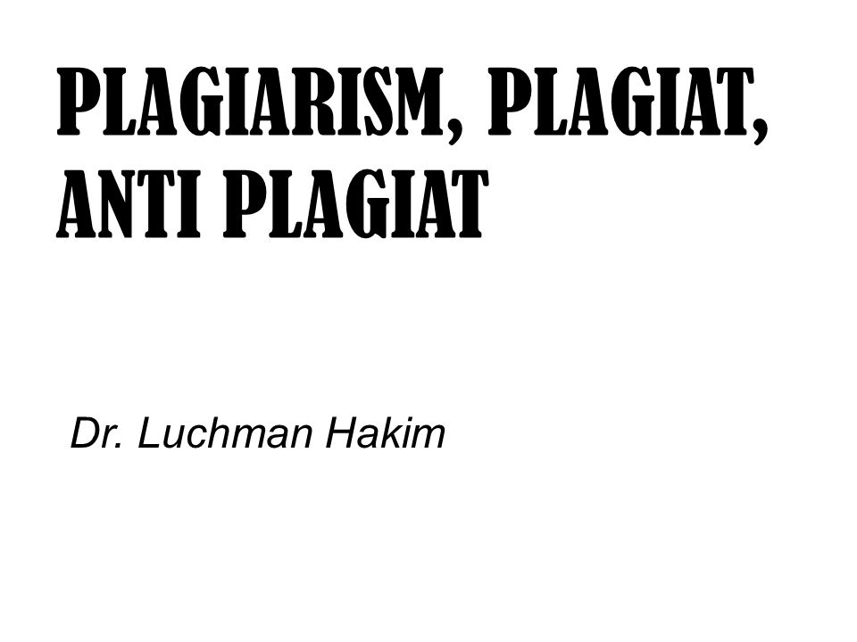 PLAGIARISM, PLAGIAT, ANTI PLAGIAT
