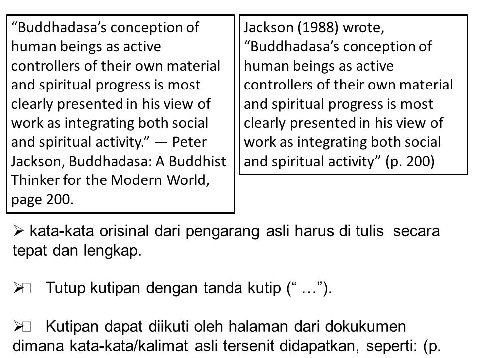 Buddhadasa's conception of human beings as active controllers of their own material and spiritual progress is most clearly presented in his view of work as integrating both social and spiritual activity. — Peter Jackson, Buddhadasa: A Buddhist Thinker for the Modern World, page 200.