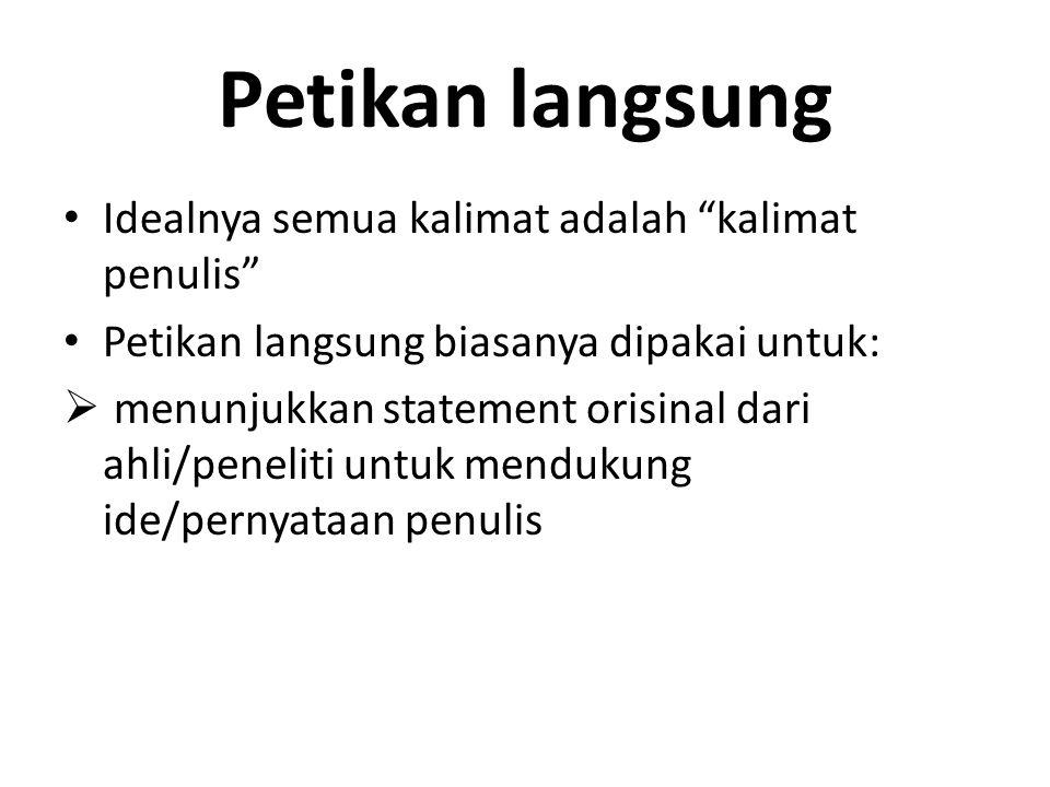 Petikan langsung Idealnya semua kalimat adalah kalimat penulis