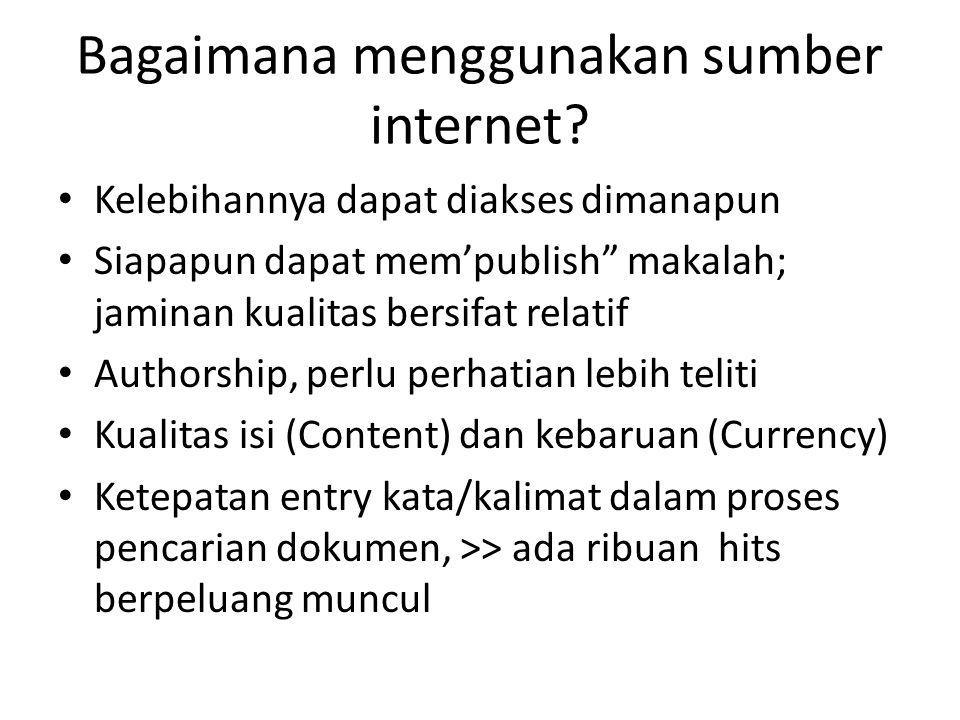 Bagaimana menggunakan sumber internet