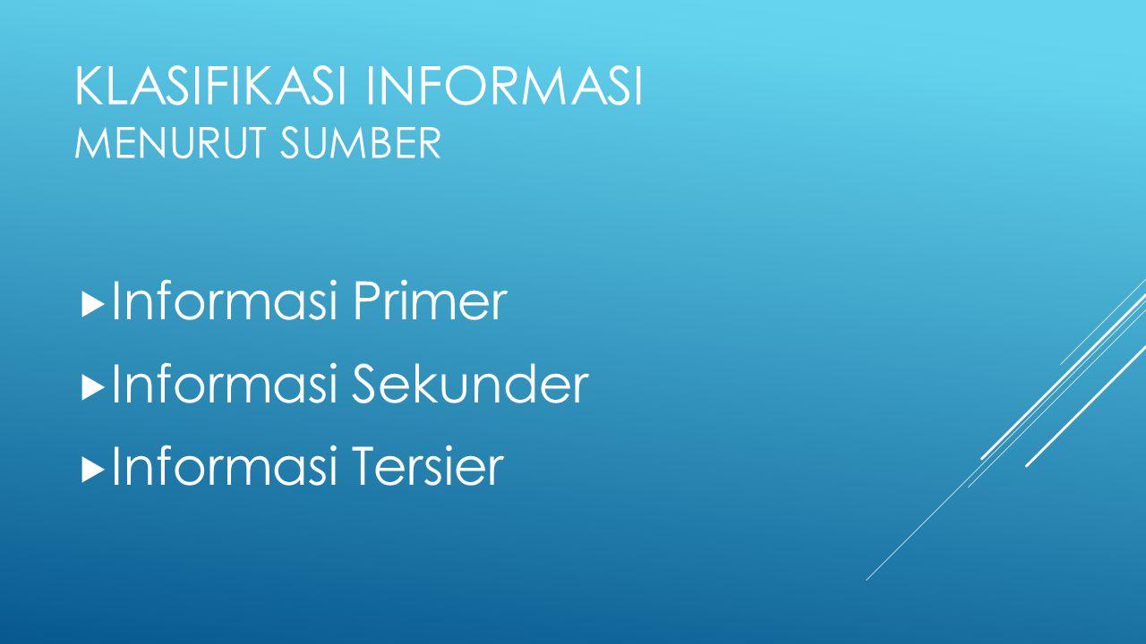 Klasifikasi Informasi Menurut Sumber