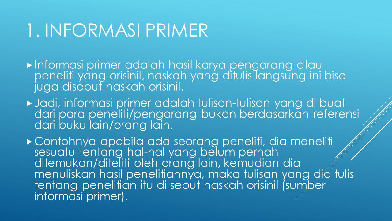 1. Informasi Primer