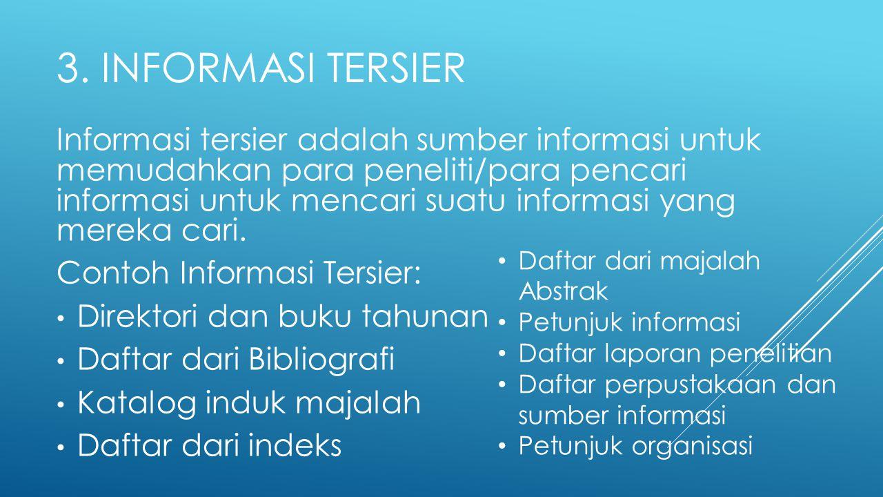 3. Informasi Tersier