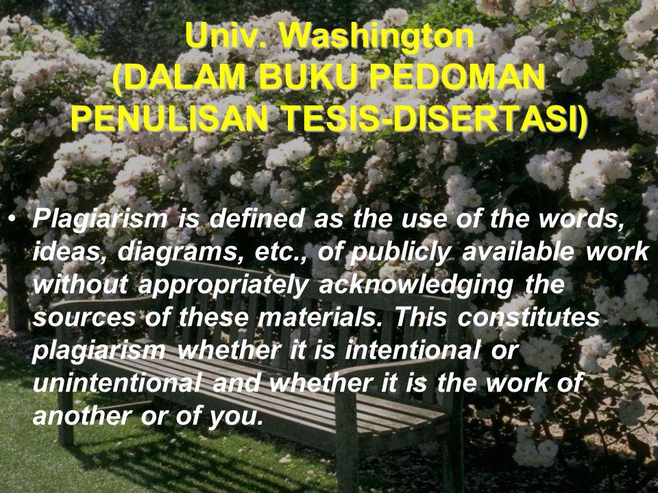 Univ. Washington (DALAM BUKU PEDOMAN PENULISAN TESIS-DISERTASI)
