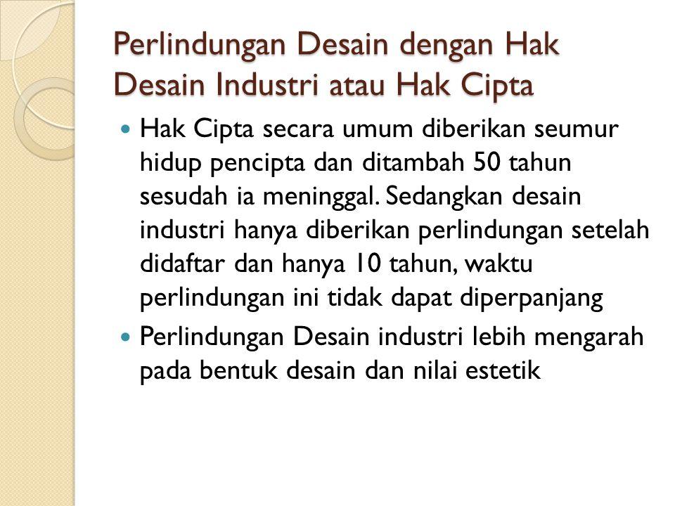 Perlindungan Desain dengan Hak Desain Industri atau Hak Cipta