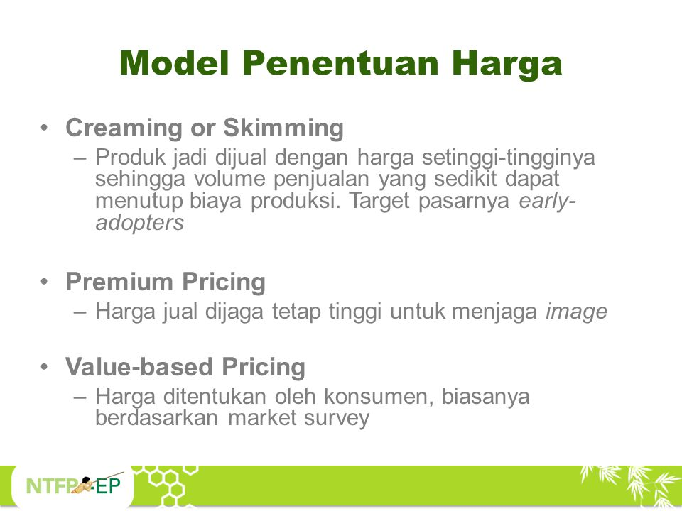 Model Penentuan Harga Creaming or Skimming Premium Pricing