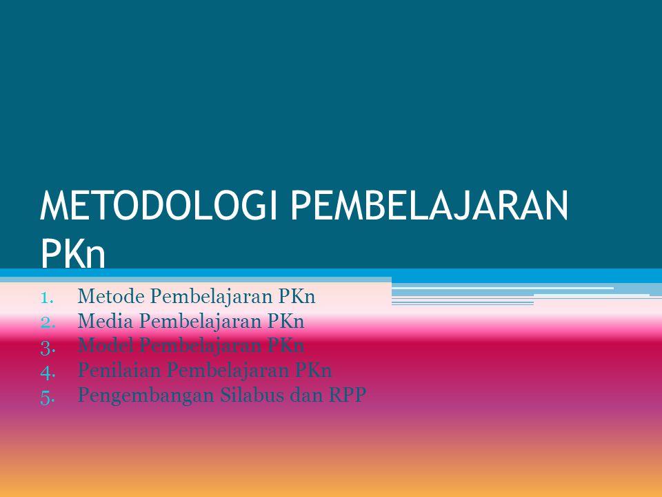 METODOLOGI PEMBELAJARAN PKn