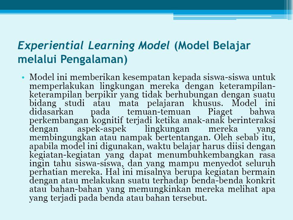 Experiential Learning Model (Model Belajar melalui Pengalaman)