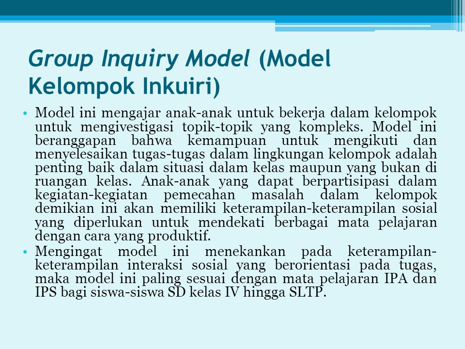 Group Inquiry Model (Model Kelompok Inkuiri)