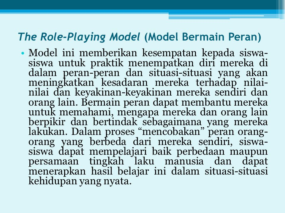 The Role-Playing Model (Model Bermain Peran)