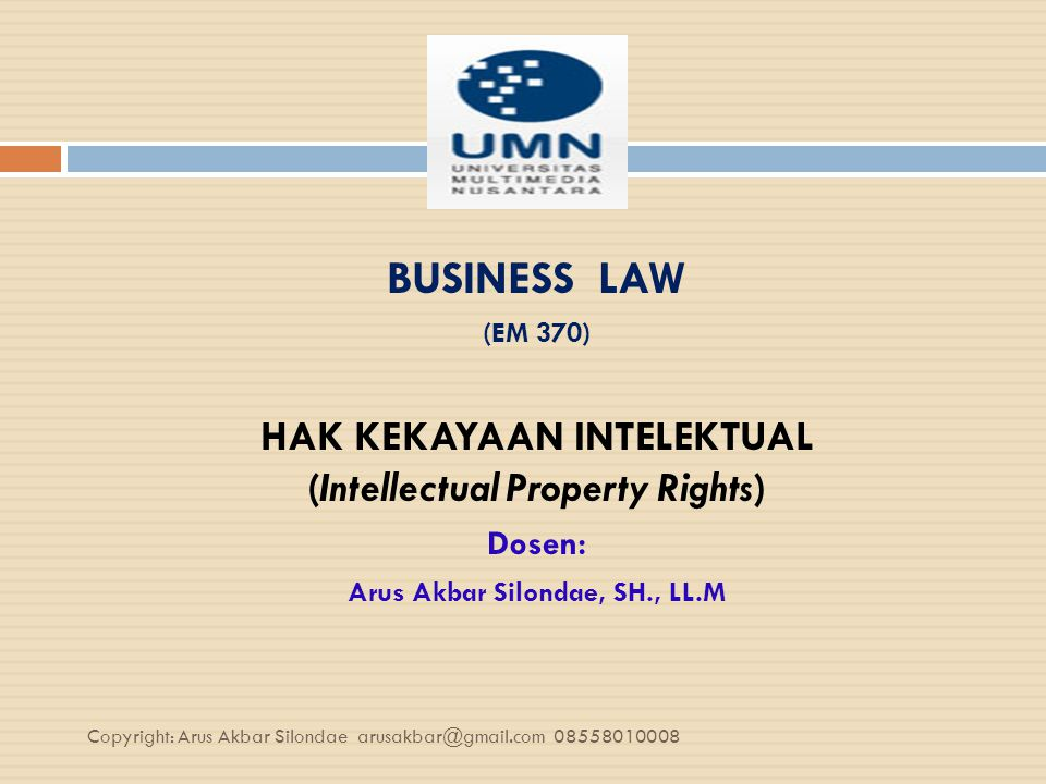 HAK KEKAYAAN INTELEKTUAL (Intellectual Property Rights)