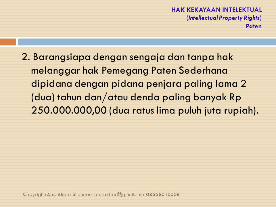 HAK KEKAYAAN INTELEKTUAL (Intellectual Property Rights) Paten