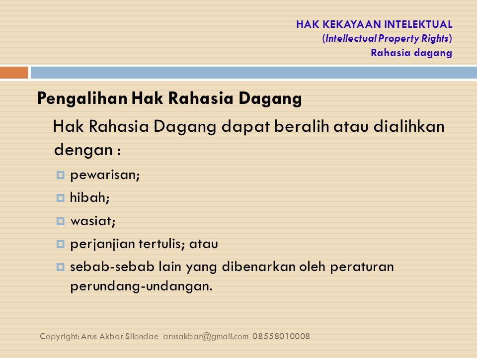HAK KEKAYAAN INTELEKTUAL (Intellectual Property Rights) Rahasia dagang