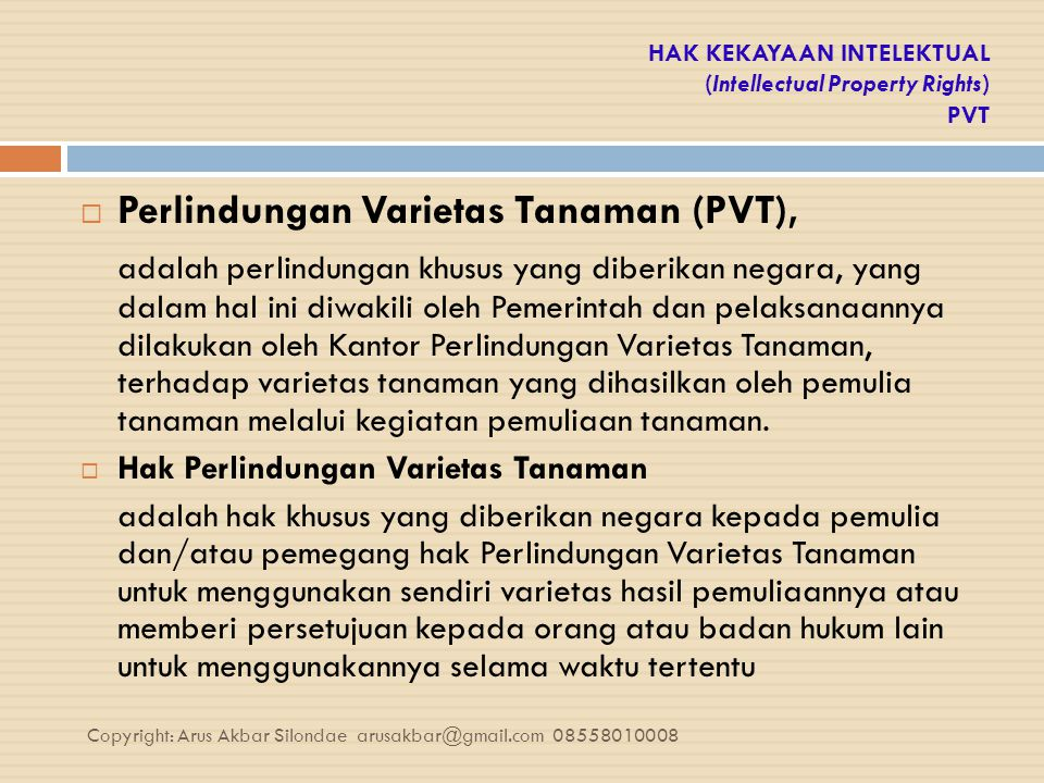 HAK KEKAYAAN INTELEKTUAL (Intellectual Property Rights) PVT