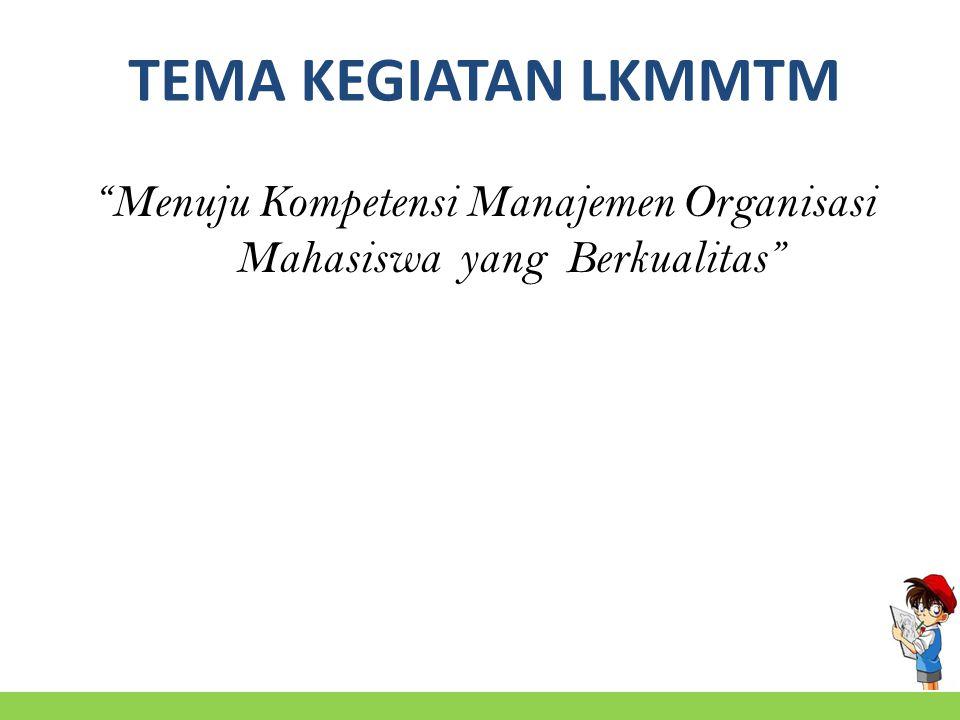 Menuju Kompetensi Manajemen Organisasi Mahasiswa yang Berkualitas