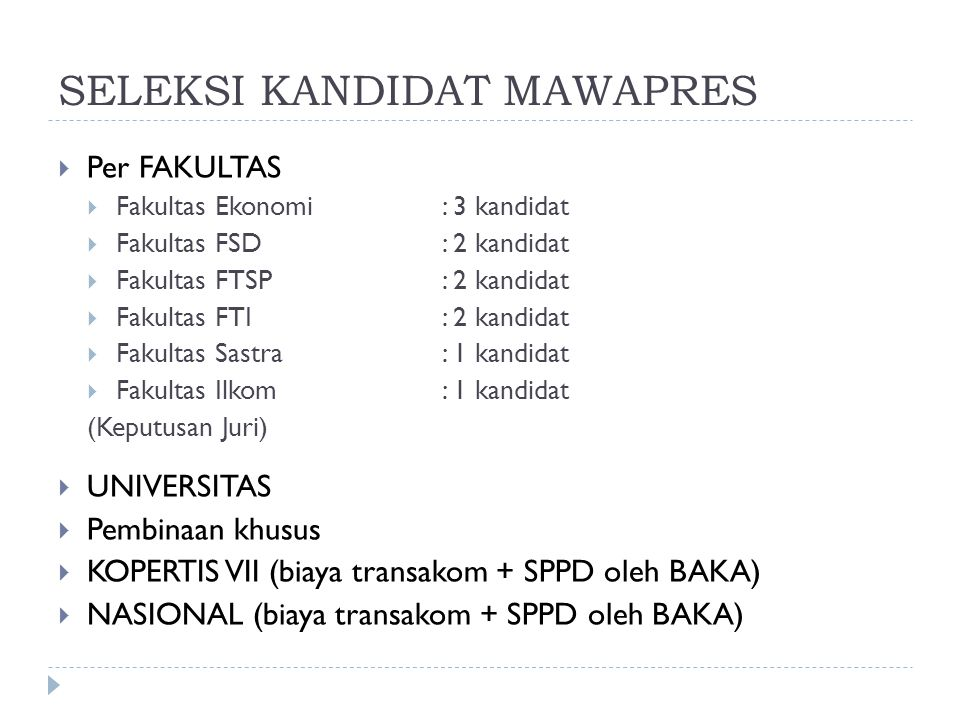SELEKSI KANDIDAT MAWAPRES