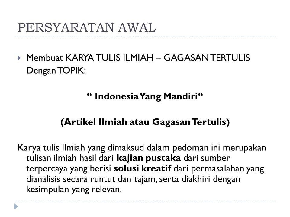 Indonesia Yang Mandiri (Artikel Ilmiah atau Gagasan Tertulis)