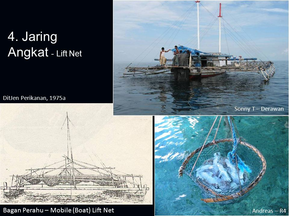 4. Jaring Angkat - Lift Net