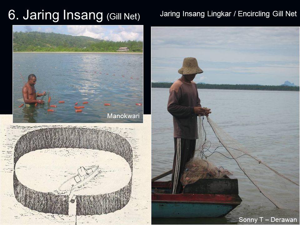6. Jaring Insang (Gill Net)