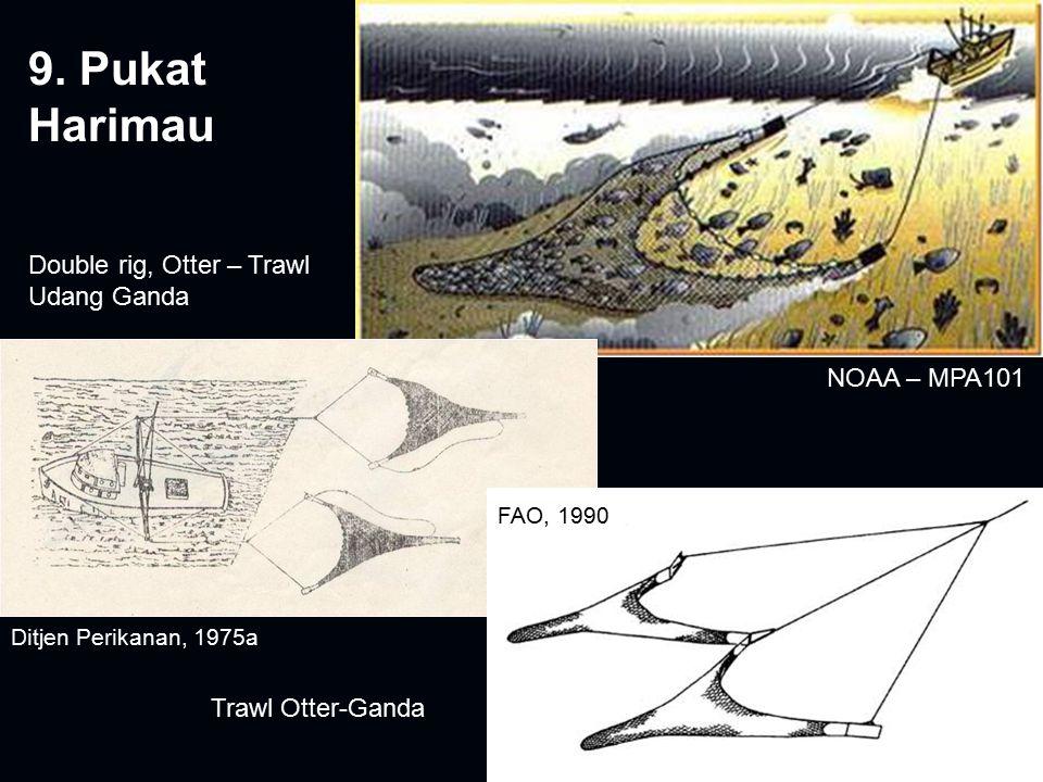 9. Pukat Harimau Double rig, Otter – Trawl Udang Ganda NOAA – MPA101