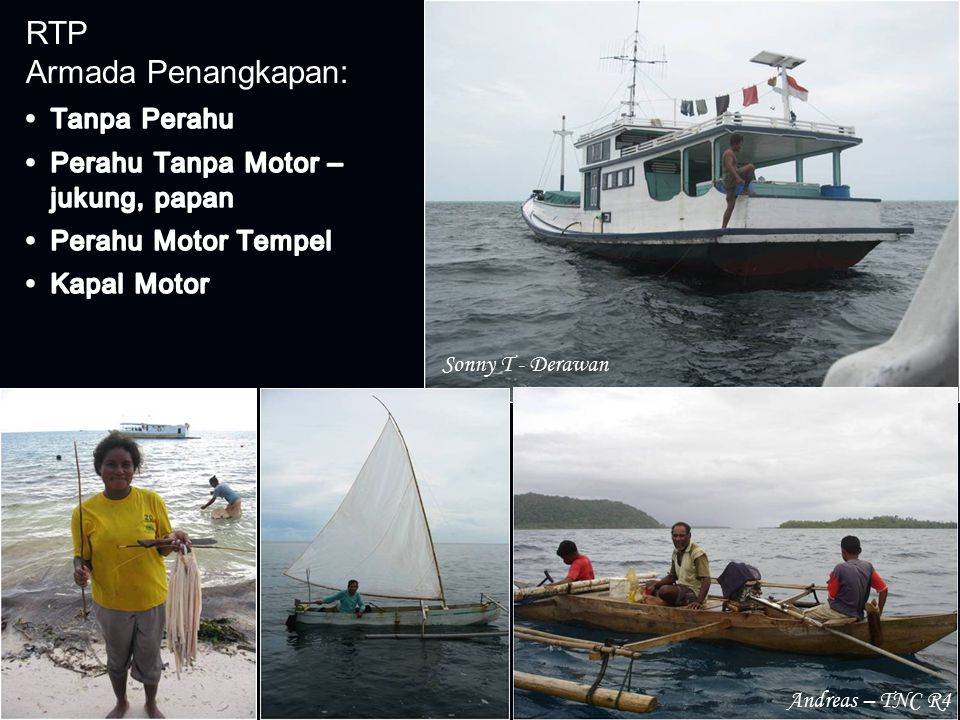 RTP Armada Penangkapan: Tanpa Perahu