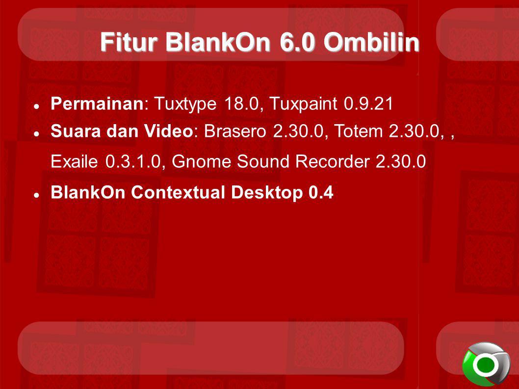 Fitur BlankOn 6.0 Ombilin Permainan: Tuxtype 18.0, Tuxpaint 0.9.21