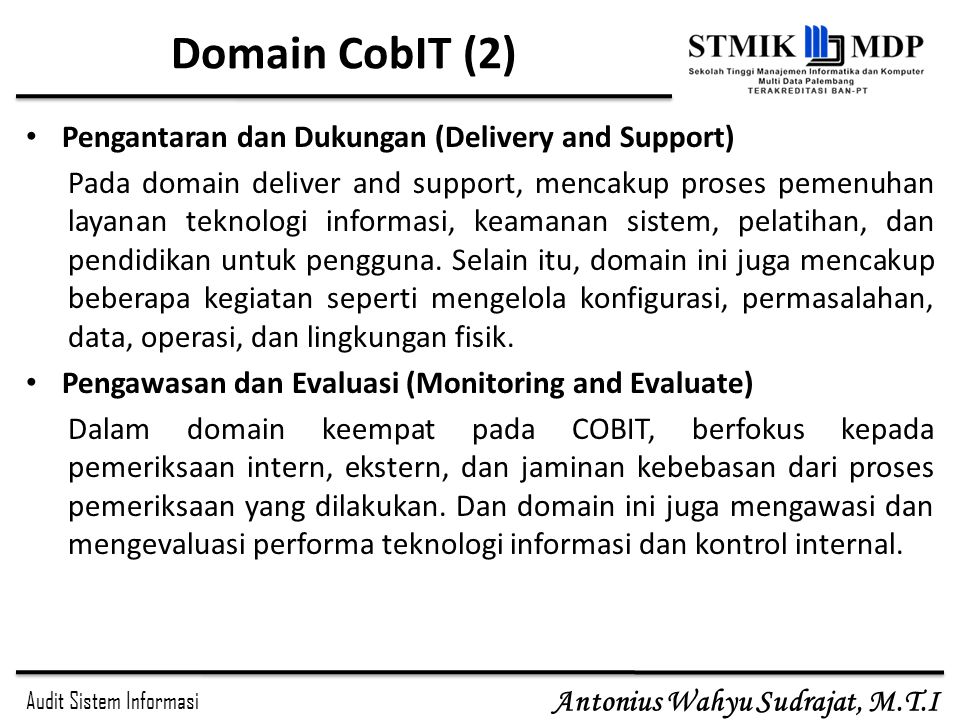 Domain CobIT (2) Pengantaran dan Dukungan (Delivery and Support)