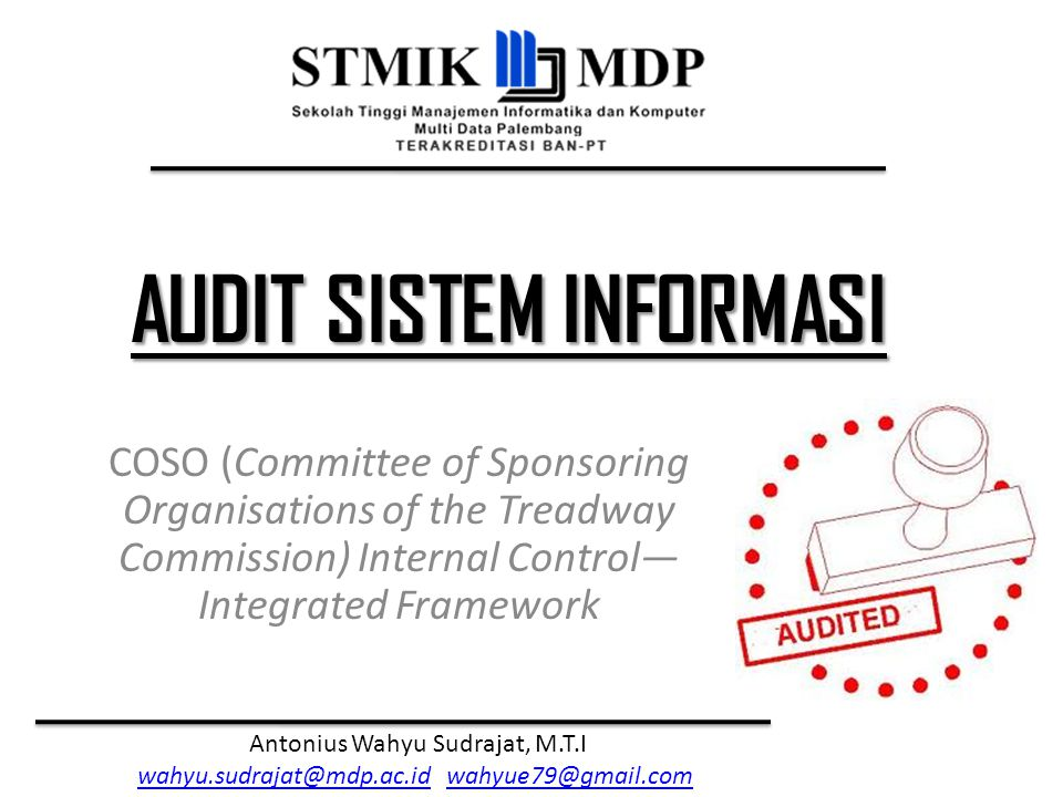 COSO (Committee of Sponsoring Organisations of the Treadway Commission) Internal Control—Integrated Framework
