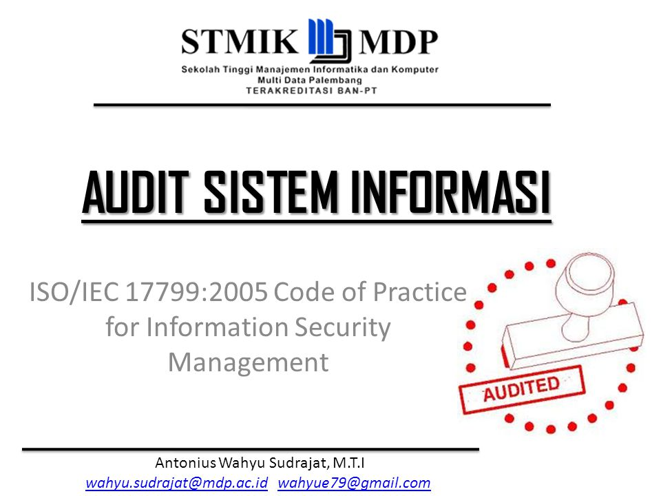 ISO/IEC 17799:2005 Code of Practice for Information Security Management