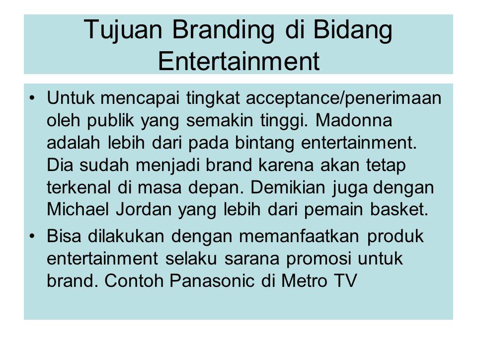 Tujuan Branding di Bidang Entertainment