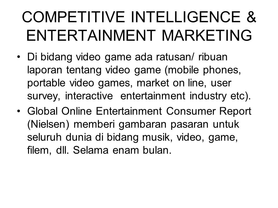 COMPETITIVE INTELLIGENCE & ENTERTAINMENT MARKETING
