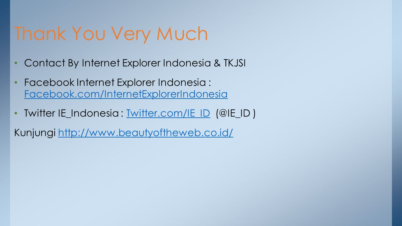 Thank You Very Much Contact By Internet Explorer Indonesia & TKJSI