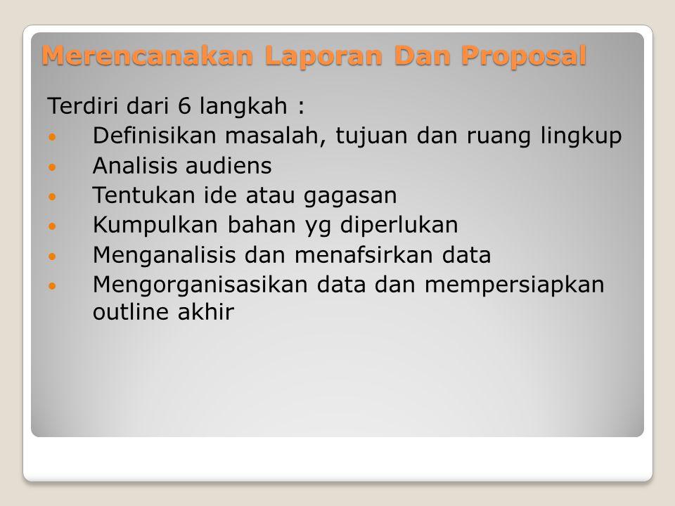 Merencanakan Laporan Dan Proposal